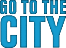 GO TO THE CITY badge