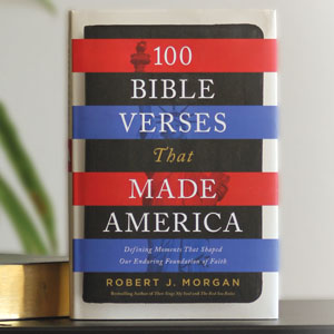 100 Verses that Made America