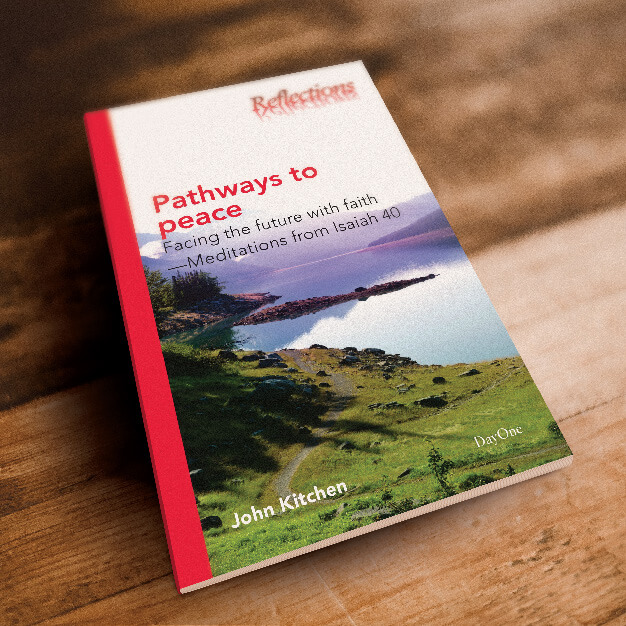 Pathways to Peace: Facing the Future with Faith–Meditations from Isaiah 40