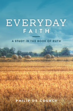 Everyday Faith – A Study In The Book of Ruth